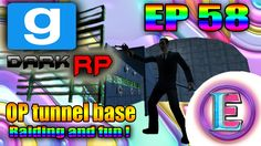 Gmod DarkRP EP 58 - BUILDING OP TUNNEL BASE AND Raiding just having fun ...