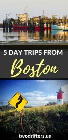 The city of Boston is the perfect gateway to visiting the rest of New England. Here are 5 awesome day trips from Boston to inspire a road trip adventure.