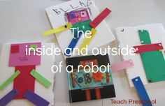 Exploring robots inside and out by Teach Preschool