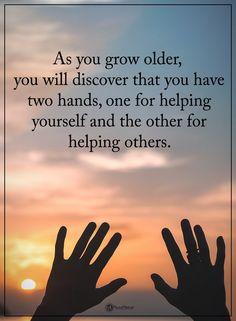 As you grow older, y