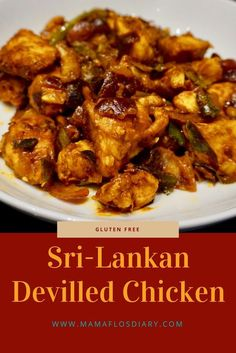 Sri Lankan Devilled Chicken Curry is part of Sri Lankan Healthy Devilled Chicken Mama Flos Diary - A famous Sri Lankan dish, know for its complex sweet, sour and spicy flavour Spicy Recipes, Curry Recipes, Healthy Chicken Recipes, Healthy Dinner Recipes, Indian Food Recipes, Asian Recipes, Recipe Chicken, Cooking Recipes, Fast Recipes