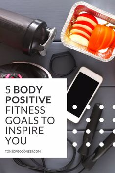 5 Body Positive Fitness Goals to Inspire You