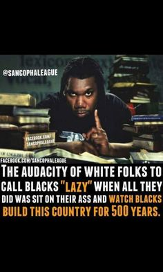 Black people are not lazy, 500 years of slavery is proof. By Any Means Necessary, Black History Facts, Black Pride, Before Us, Black Power, African American History, Social Issues, My People, Black People