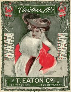 The T. Eaton Co. ad for Christmas 1903. ~via Vintage Advertising and Poster Art, FB