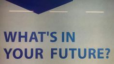 What's in your future?