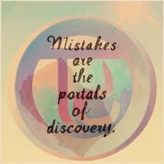 THIS >> always a new discovery through mistakes