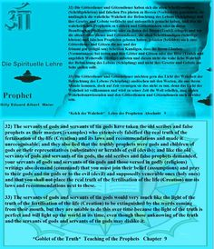 32) The servants of gods and servants of tin gods have taken the old scribes and false prophets as their masters (examples) who extensively falsified the real truth of the fertilisation of the life (Creation) and its laws and recommendations and made it unrecognisable; and they also lied that the truthly prophets were gods and children of gods or their representatives (substitutes) or heralds of evil (devils); and like the old servants of gods and servants of tin gods, the old scribes and…