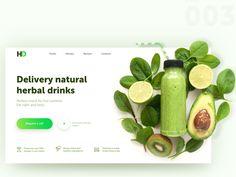 Dribbble landing page herbal drink green ux website web ui design Food Web Design, Web Design Mobile, Web Ui Design, Flat Design, Website Design Layout, Web Layout, Layout Design, Website Web, Food Website