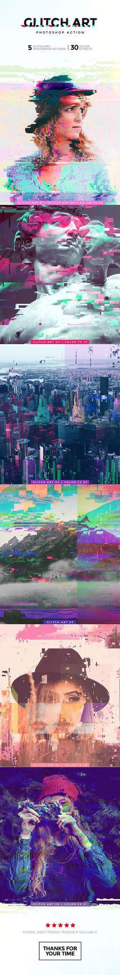 DOWNLOAD: https://goo.gl/hI53zk PHOTOSHOP CONFIGURATION: Use Photoshop english version; RGB color mode 8 bit; Compatible with CS5, CS6 and CC. BEST RESULTS: Use high resolution images (1500px – 4000px). FILES INCLUDED: .atn file (5 glitch art actions and 32 different colors); .pdf with instructions and examples.