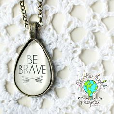 My hope for this necklace is that it will encourage one to Be Brave in some of those difficult situations that life throws at us. Light Project, One Pic, Brave, Things To Come, Vintage Fashion, Pendants, Pendant Necklace, Chain, Antiques