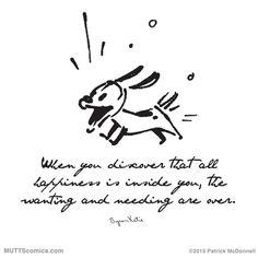 The Store for The Work of Byron Katie Spirit Signs, Spirit Quotes, Great Quotes, Me Quotes, Inspirational Quotes, Mutts Comics, Byron Katie, Healing Words, Best Friends For Life