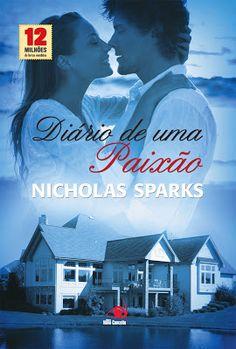 Resenha do livro mais lindo que eu já li! Diário de Uma Paixão, de Nicholas Sparks.