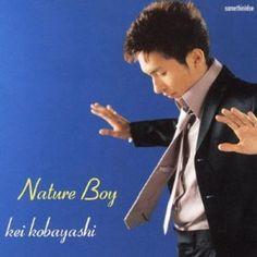 Nature Boy / 小林桂