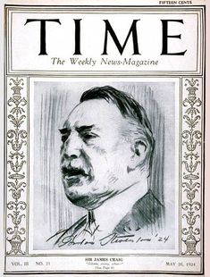TIME Cover - Vol. 3 Nº 21: Sir James Craig | May 26, 1924                     http://en.wikipedia.org/wiki/James_Craig,_1st_Viscount_Craigavon