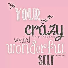Your own Crazy