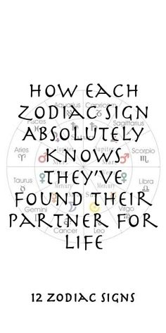 How Each Zodiac Sign Absolutely Knows They've Found Their Partner For Life Zodiac Compatibility, Zodiac Horoscope, Astrology, Sagittarius, Aquarius, 12 Zodiac Signs, Zodiac Sign Facts, Zodiac Relationships