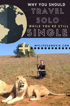 Why You Should Travel Solo While You're Still Single