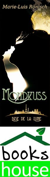 """Mondkuss - Bise de la Lune"" von Marie-Luis Rönisch ab Juni 2015 im bookshouse Verlag. www.bookshouse.de/banner/?07195940145D1F57111B0805575C4F163BC6"