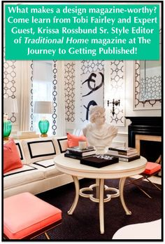 The Journey to Getting Published! This is a one-time training led by me and an exciting panel of experts! April 9-11! A high-profile event not to be missed! Room Design by Tobi Fairley
