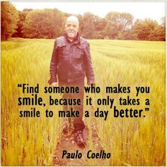 Find someone who makes you smile, because it only takes a smile to make a day better. Take A Smile, Make You Smile, Great Quotes, Quotes To Live By, Awesome Quotes, Uplifting Quotes, Inspirational Quotes, Cool Things To Make, How To Memorize Things