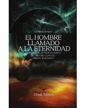 El hombre llamado a la eternidad de Adrián Sosa Nuez. ¿Qué es la eternidad? ¿En qué consiste la eternidad humana? ¿Quién es el origen –y a su vez el garante– de esa eternidad?... http://absysnetweb.bbtk.ull.es/cgi-bin/abnetopac01?TITN=494613