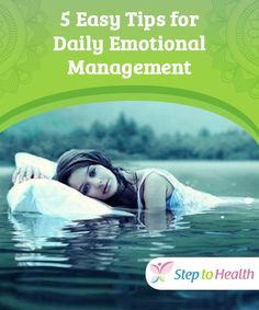5 Easy Tips for Daily Emotional #Management   #Emotional management is a #psychological principle for well-being that improves your #health and overall quality of #life.
