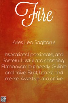Fire. Aries, Leo, Sagittarius. Astrology signs and their elemental personalities.