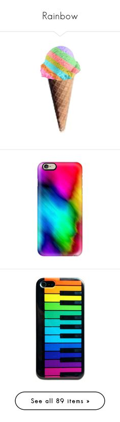 """Rainbow"" by hadley-hunt ❤ liked on Polyvore featuring food, fillers, ice cream, sweets, backgrounds, accessories, tech accessories, iphone case, iphone cover case and slim iphone case"