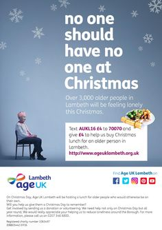 No One Should Have No One at Christmas! Help Age UK Lambeth provide a hearty, delicious Christmas lunch for lonely older people in Lambeth.  More information: https://www.justgiving.com/campaigns/charity/auklambeth/christmaslunch2016