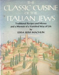 The Classic Cuisine of the Italian Jews: Traditional Recipes and Menus and a Memoir of a Vanished Way of Life by Edda Servi Machlin http://www.amazon.com/dp/0896960897/ref=cm_sw_r_pi_dp_LJpHvb0VEPYH1