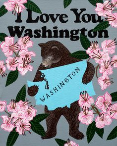Our I Love You Washington Print celebrates the Evergreen State with its official flower, the coast rhododendron. Designed by Annie Galvin at 3 Fish Studios in San Francisco, California, and printed on-site in the Outer Sunset with 8-color UltraChrome K3™ inks on 300 gsm Hot Press Bright paper. Archival, highest possible quality.
