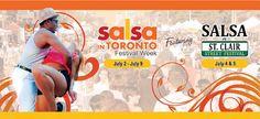 #CFG | #SITFW2015 - Salsa in Toronto Festival Week - July 2-9, 2015
