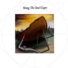 """Sting, """"The Soul Cages"""" (1991)"""