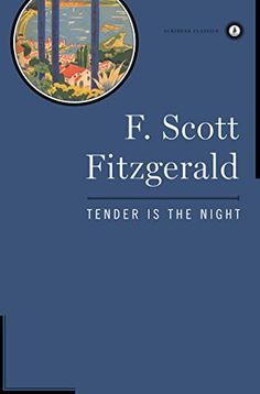 Tender Is the Night by F. Scott Fitzgerald https://www.amazon.com/dp/0684830507/ref=cm_sw_r_pi_dp_x_KBkaAb16TQ17K