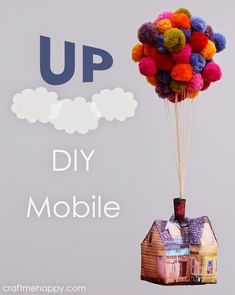 Up House Mobile | Craft me Happy!: Up House Mobile