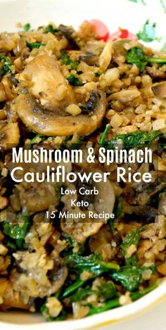 This Mushroom & Spinach Cauliflower Rice makes a easy Christmas side dish! This Mushroom & Spinach Cauliflower Rice makes a easy Christmas side dish! Quick and easy 15 minute recipe that's low carb and healthy recipe! Whole Food Recipes, Diet Recipes, Cooking Recipes, Keto Veggie Recipes, Spinach Recipes, Healthy Low Carb Recipes, Health Food Recipes, Low Carb Food, Vegetarian Meals