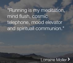 Running is my everything