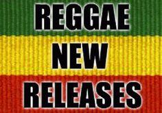 Reggaediscography: REGGAE NEW RELEASES 2015 - (Part 1)
