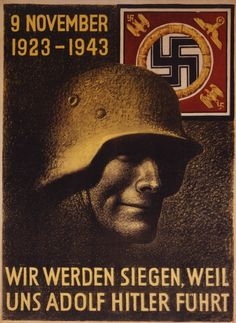 "Zwanzigster Jahrestag des Hitler-Putsches, 1943 ""We will win, because Adolf… Nazi Propaganda, Ww2 Posters, Political Posters, German Stamps, Photo Images, Advertising Poster, Military History, Illustrations, Vintage Advertisements"