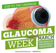 Poster for Glaucoma Week with propaganda for prevention and awareness of this disease with an eyeball and affected optic nerve for high pressure.