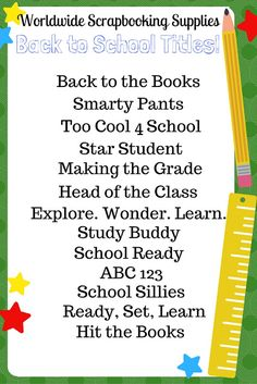 Worldwide Scrapbooking Etc.: Back to School Scrapbook Titles - Scrapbooking Scrapbook Quotes, Scrapbook Titles, Kids Scrapbook, Scrapbook Journal, Scrapbook Sketches, Scrapbook Supplies, Scrapbook Paper Crafts, Scrapbook Cards, Scrapbook Organization