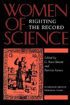 Women of Science: Righting the Record, ed. Kass-Simon and Patricia Farnes. New Books, Books To Read, Indiana University, Science Books, Reading Lists, Mathematics, Archaeology, Biology, Chemistry