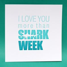 LOVE shark week!