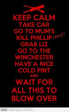 This Keep Calm poster is pretty good.