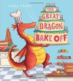 The Great Dragon Bake Off | Nicola O'Byrne | March 14th 2017 |At the Ferocious Dragon Academy, dragons-in-training learn the arts of bone crunching and teeth sharpening. But there is one dragon who harbours a passion for a most undragon-like pastime . . . #picturebook #2017
