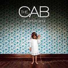 The Cab 'Whisper War'