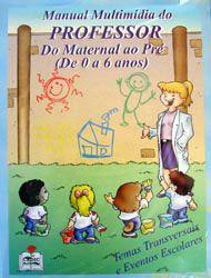 Coleção Manual Multimídia do Professor Maternal ao Pré - ISBN com as melhores condições você encontra na Livraria SóLivros www.solivros.com.br - Confira!