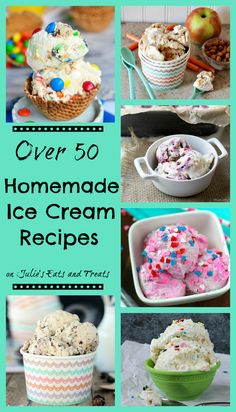Over 50 Homemade Ice Cream Recipes including both churn and no-church recipes!