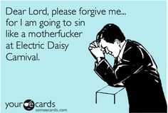 OMG, YES. Electric Daisy Carnival is gonna be epic.