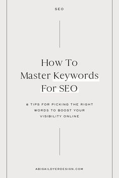 How To Master Keywords For SEO: You want your website to be seen and youve taken the time to create new content. But without the right Keywords it wont be seen by the right people. Discover how to choose the right keywords so you can boost your SEO.